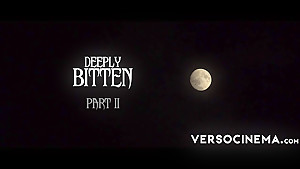 VERSO CINEMA Deeply Bitten 2